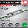 Светодиодный модуль 5730s 3Led mini GREEN (IP67; 0.9W; 86 Lm; Зеленый) (код товара 1218)